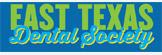 East Texas Dental Society